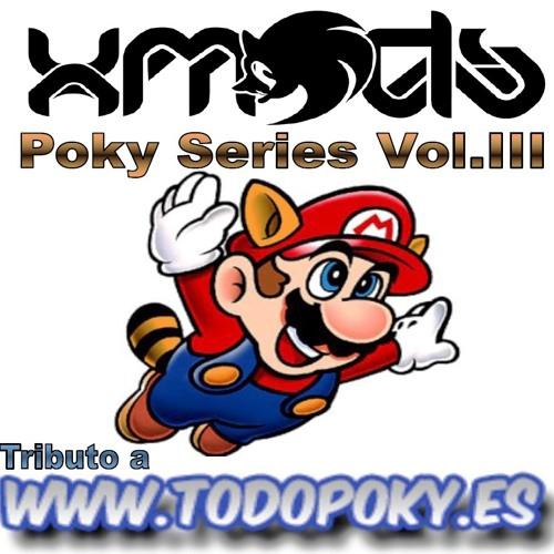 XMODS Presents Poky Series Vol.III -Tribute TodoPoky.es-