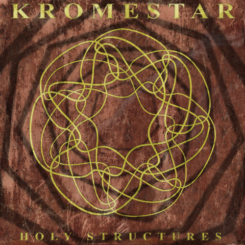 KROMESTAR - HOLY STRUCTURES EP (OUT NOW)