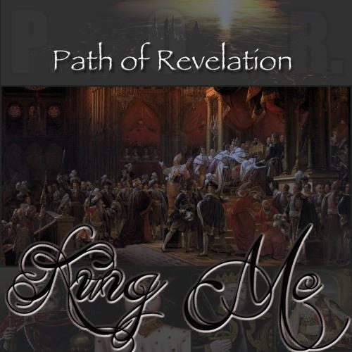 Path of Revelation - King Me