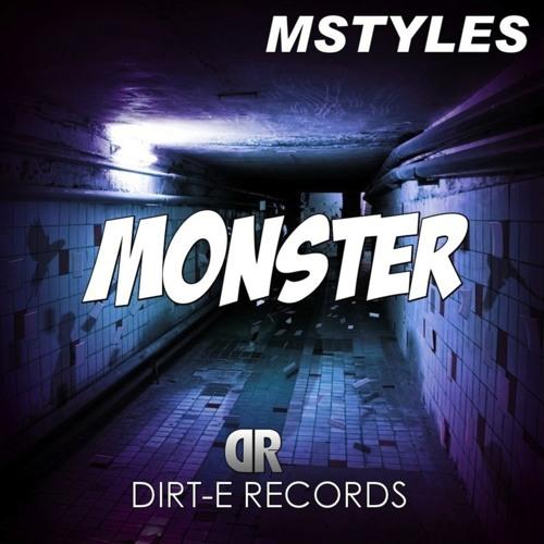Monster (MStyles Remix) Teaser [Dirt-E Records]