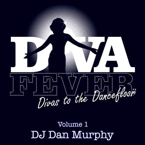 Diva Fever - Vol. 1 (DJ Dan Murphy Podcast)