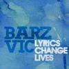 Lyrics Change Lives (Prod, By Trey Hemingway & Byron The Aquarius)