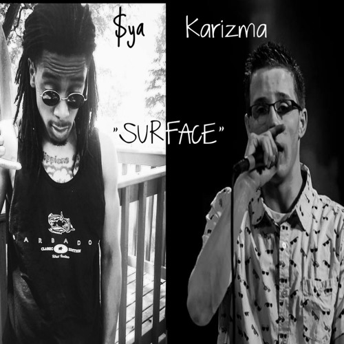 $ya - Surface ft. Karizma