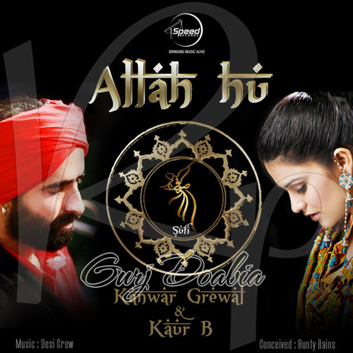 Allah Hu By Kanwar Grewal & Kaur B by MaNinDer DhiLLon