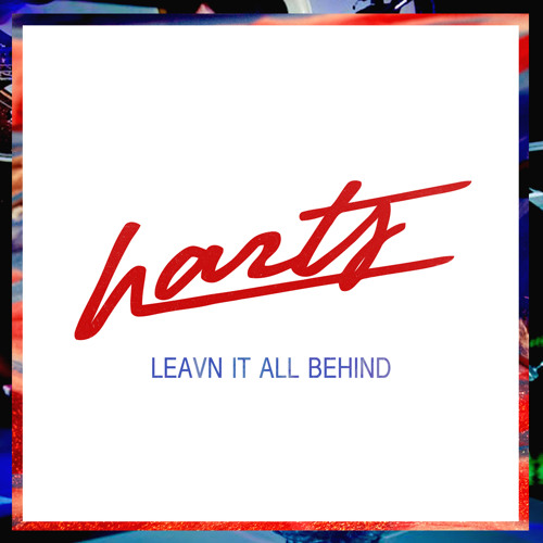 HARTS - Leavn It All Behind (Extended)