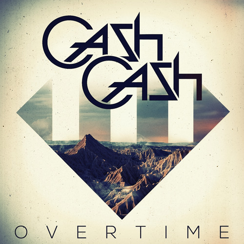 Cash Cash - Overtime