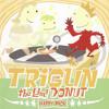 Tsuneo Imahori (今堀恒雄) ― Trigun: The 2nd Dоnut (Happy Pack) (21 October 1998)