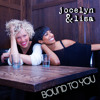 jocelyn & lisa - Bound To You