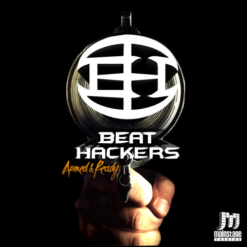 Beat Hackers - Armed & Ready EP -  PREVIEW - Release Date: 14/10/13 - Mainstage Records