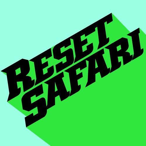 Exclusive Mix: Reset Safari