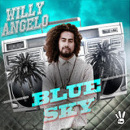 WILLY ANGELO - BLUE SKY [NEW RELEASED SINGLE] 2013