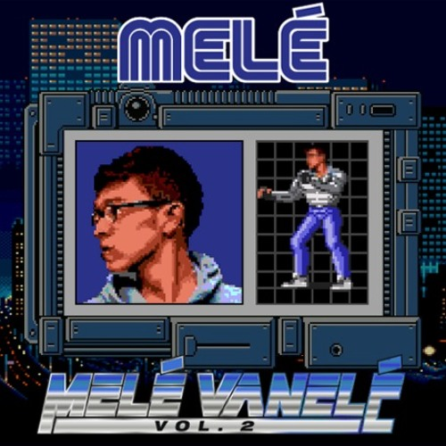 Melé Vanelé Volume 2 (Download Split Tracks In Description)