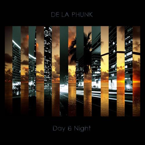 De La Phunk - Day & Night