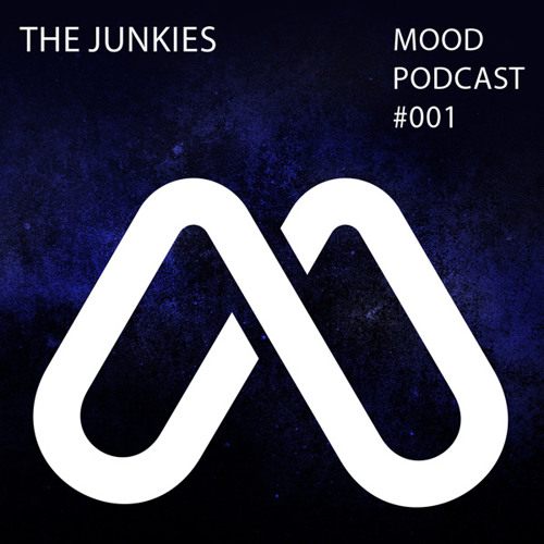 MOOD Podcast 001 with The Junkies