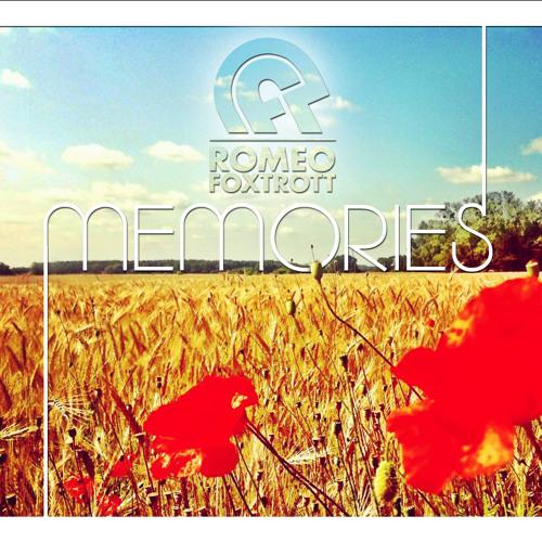 Romeofoxtrott - Memories (The Remixes)