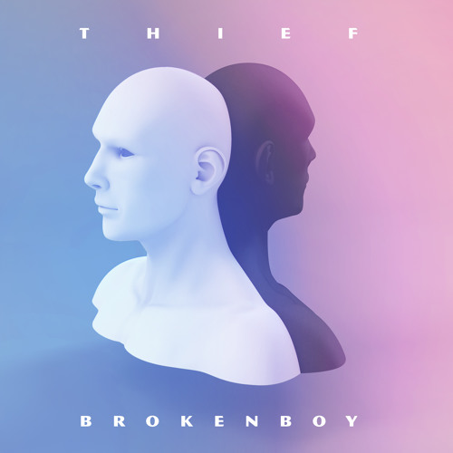 Thief - Broken Boy (Césare Remix)