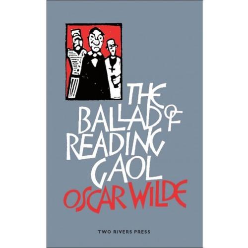 From The Ballad of Reading Gaol by Oscar Wilde, read by sidekick