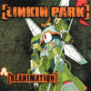 Linkin Park - Reanimation Full Album