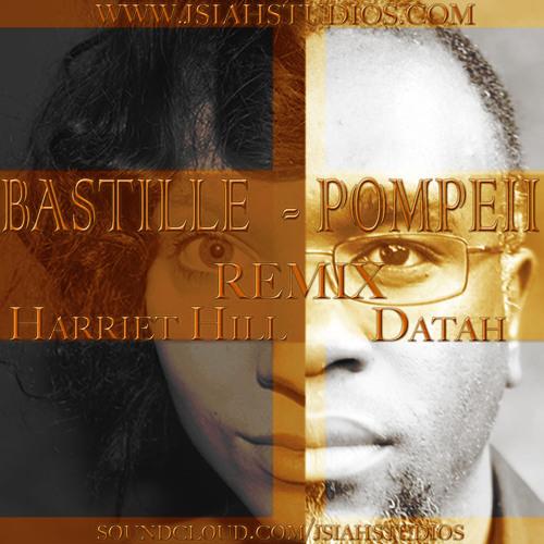 BASTILLE - POMPEII REMIX Harriet Hill and Jonas Datah B