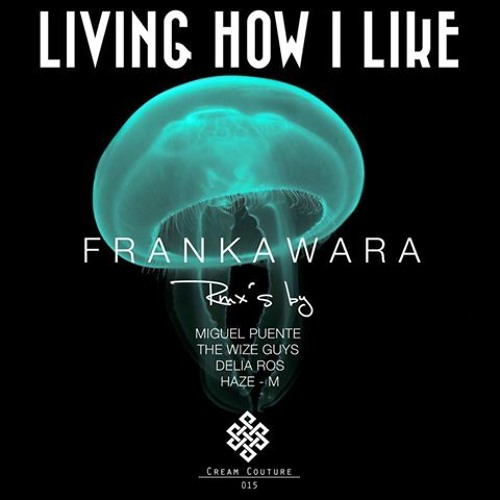 Frankawara - Don´t you Know (Remixes by The Wize Guys , Delia Ros)