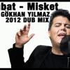 Kubat - Misket(GÖKHAN YILMAZ 2012 DUB MIX) mp3