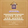 Kung Akin Ang Mundo by Janela Bautista