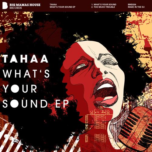 tahaa - whats your sound