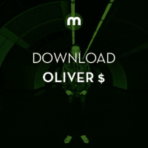 Download: Oliver $ in the mix for Mixmag