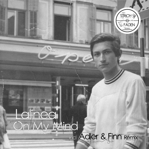 B1 - Lalinea: On My Mind (Adler & Finn Remix) - Cut - ((OUT NOW))