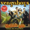 VENGABOYS (shalalala La)