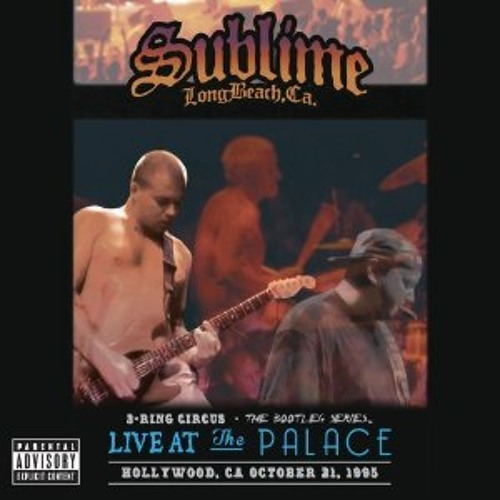 Garden Grove Live At The Palace 1995 By Sublime On Soundcloud