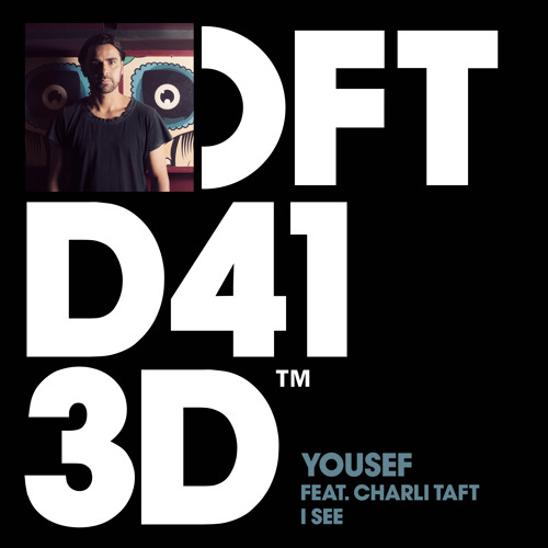 Yousef ft. Charli Taft - I See (Shadow Child remix)