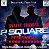 Download P - Square - Personally ( DjShaMish Latin Bootleg ) Mp3