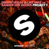 Project T  (Martin Garrix Remix) - Dimitri Vegas & Like Mike Vs Sander Van Doorn FREE DOWNLOAD