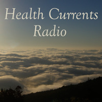 Health Currents Radio: Will Obamacare cover your needs for Naturopathic Care?