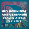 Guy Robin feat. Amba Shepherd - Heaven Or Hell (NY Edit)