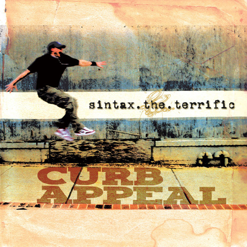 "Sintax the Terrific ""Curb Appeal"""