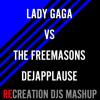 Lady Gaga, The Freemasons, Beyoncé - DéjApplause (Recreation Mashup)