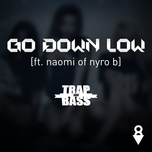 IMAGiN8 - Go Down Low (ft. Naomi of Nyro B) (Official Teaser) [Out NOW]