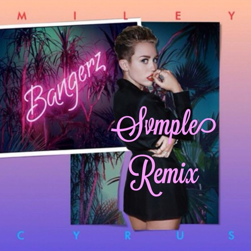 Miley Cryus - Someone Else (Svmple Remix)