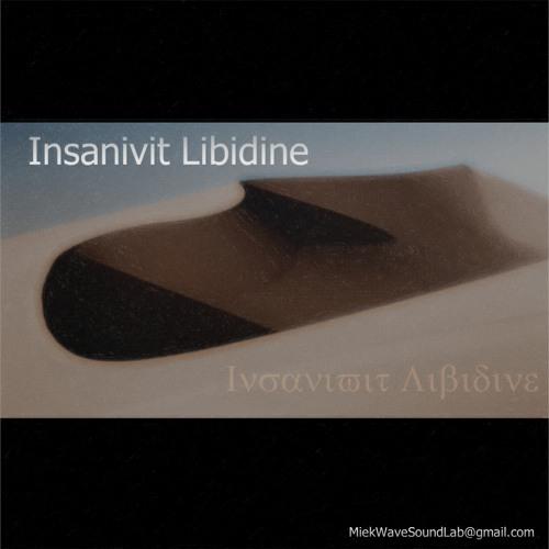 Insanivit Libidine