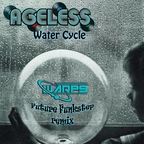 Ageless - WaterCycle (Warp9 Future Funkstep Remix)