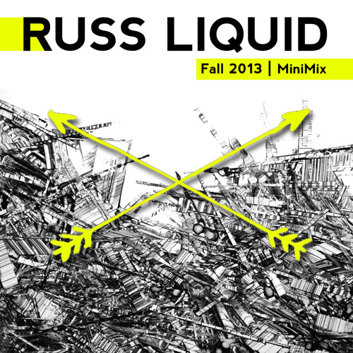 russ liquid FALL 2013 MINI MIX