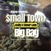 Small, Town, Big Bag [MASTERED] prod. by WhoHustleMan