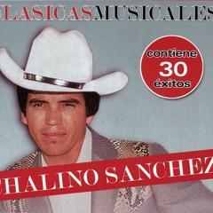 """ROSALINO """"CHALINO"""" SANCHEZ Prenda Del Alma (Norteña)"""