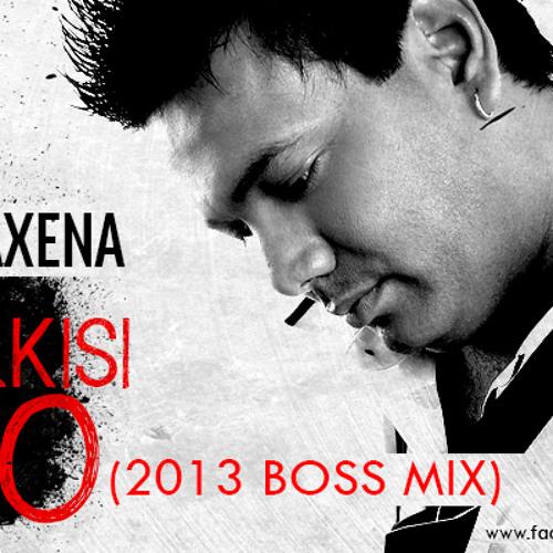 Har Kisi Ko (2013 Boss Mix)-Dj Amit Saxena
