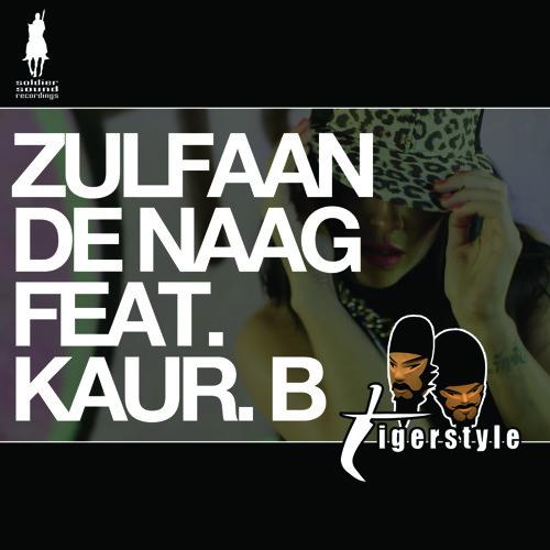 Tigerstyle - Zulfaan De Naag (G-TA Remix) [feat. Kaur B]