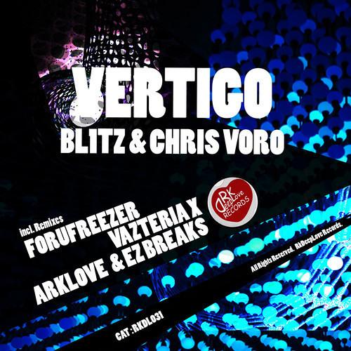 RKDL 031 | 03.Bl1tz & Chris Voro  - Vertigo (Vazteria X Remix)