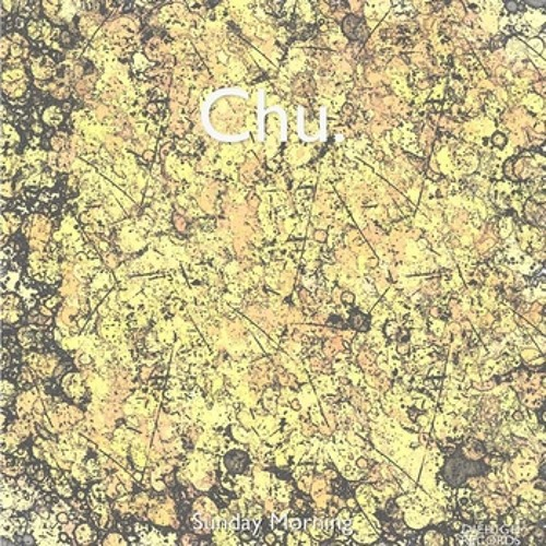 Chu. - Sunday Morning