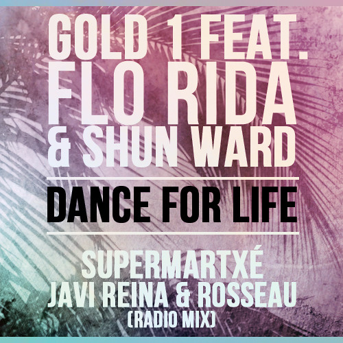 Dance For Life (SuperMartxe, Javi Reina & Rousseau Radio Mix)
